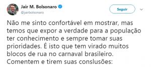 CARNAVAL - Bolsonaro publicou um vídeo polêmico sobre a festa brasileira